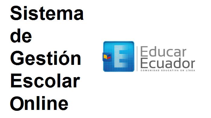 EducaEcuador, Sistema de Gestión Escolar