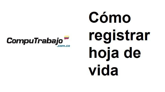 Registrar hoja de vida en CompuTrabajo